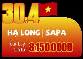 Tour Du Lịch: Vịnh Hạ Long | Cố Đô Hoa Lư | Bái Đính | Tam Chúc | Hà Nội | Sapa | Gồm VMB (4N3Đ)