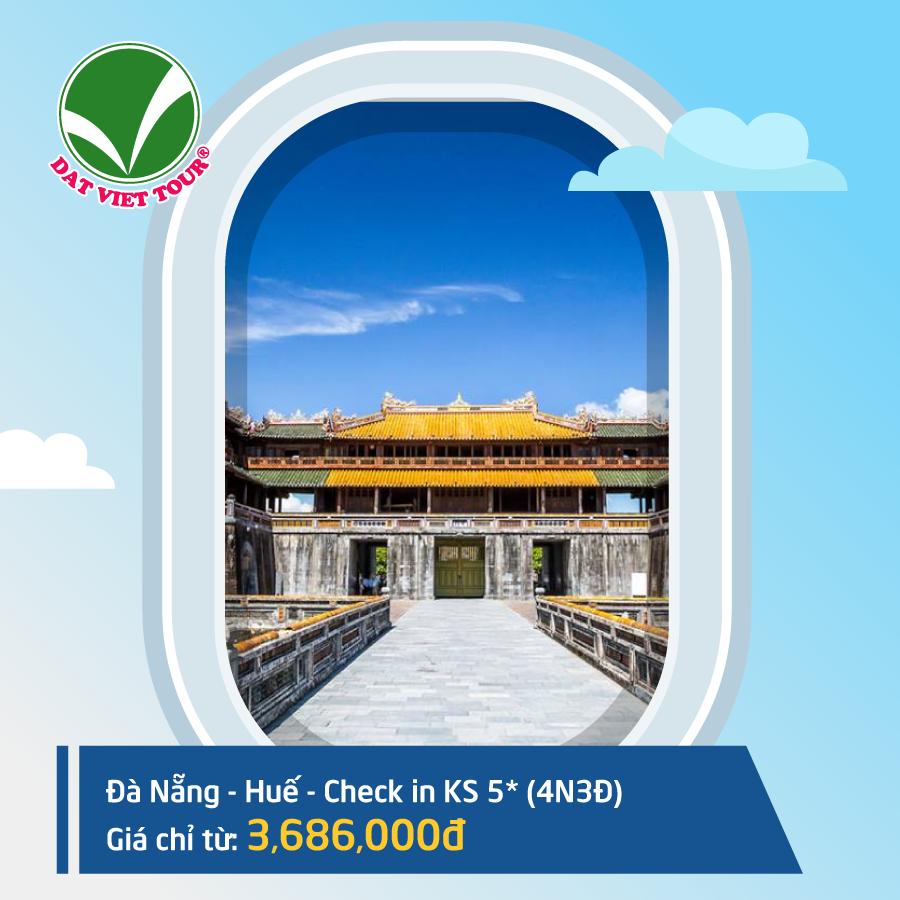 Du lịch tiết kiệm với hàng loạt tour bay khứ hồi giá chỉ từ 2686K - Tour Đà Nẵng | Huế | KS 5* (4N3Đ)