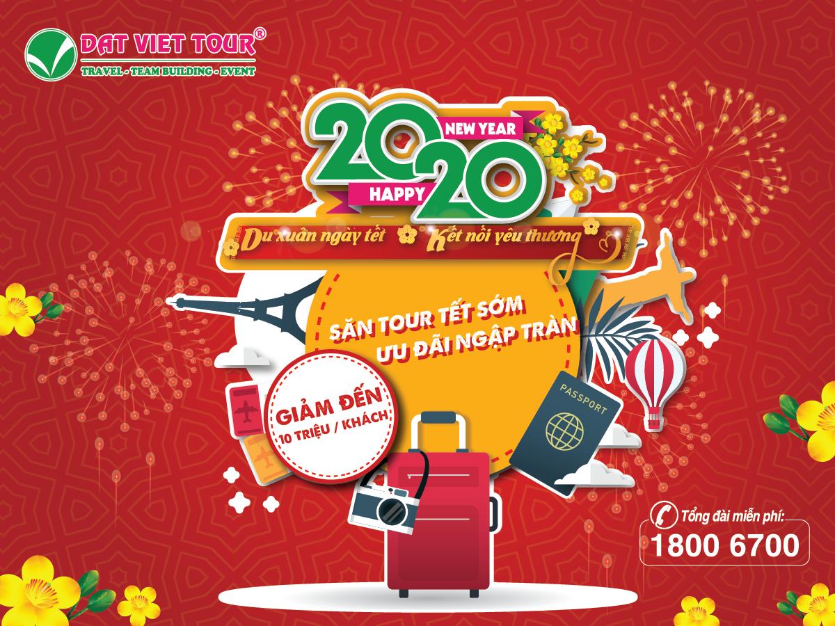 Săn tour Tết 2020 sớm - ưu đãi ngập tràn cùng Đất Việt Tour - ảnh 1