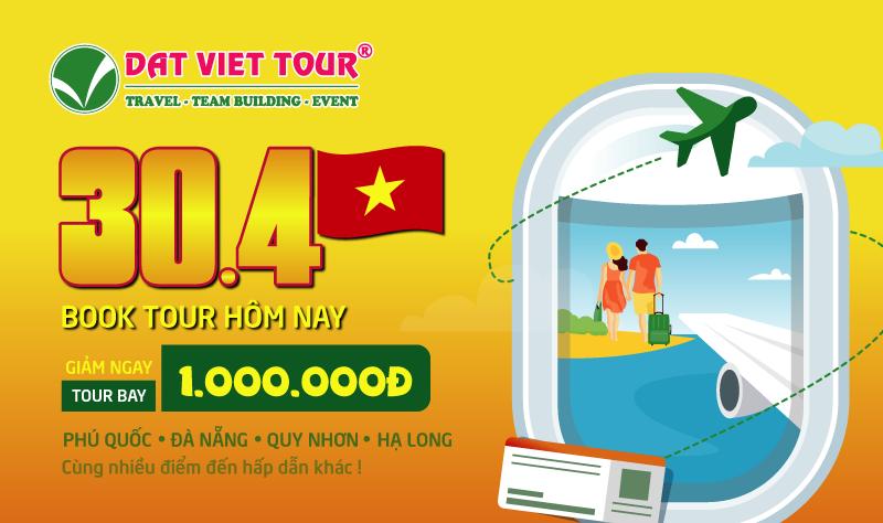 Tour 30/4 giảm ngay 1 triệu đồng - Đi càng đông giá càng rẻ